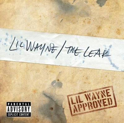 Lil Wayne - The Leak